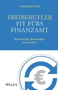 Costanze Elter: Freiberufler: Fit fürs Finanzamt