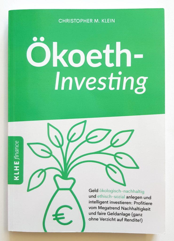 Nachhaltige Geldanlage: Das Buchcover von Ökoeth-Investing von Christoph M. Klein